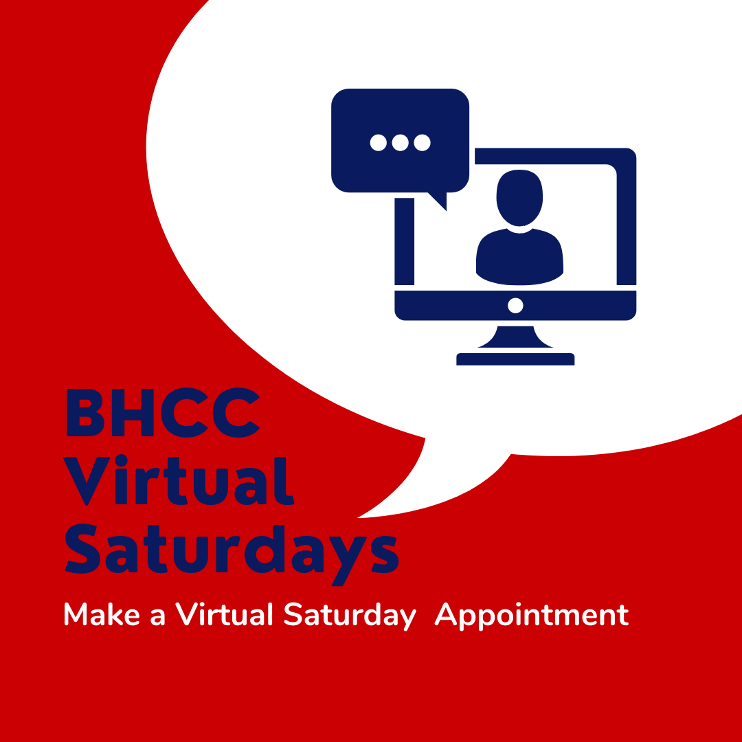 BHCC Virtual Saturdays. Make a Virtual Saturday Appointment