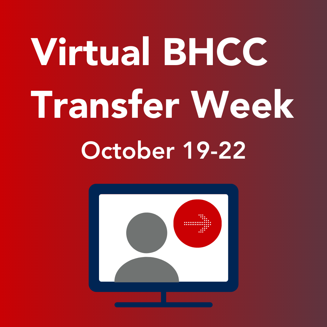 Virtual BHCC Transfer Week. October 19 - 22